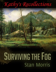 surviving the fog